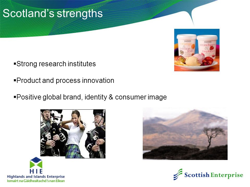 Scotland's strengths Strong research institutes