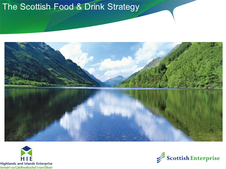The Scottish Food & Drink Strategy