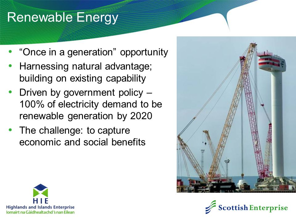 Renewable Energy Once in a generation opportunity