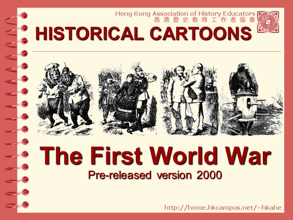 HISTORICAL CARTOONS The First World War Pre-released version 2000