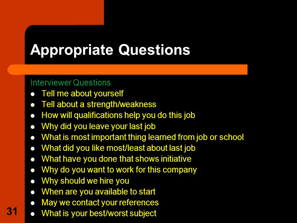 appropriate questions - Do You Like Your Job What Do You Like About Your Job Or Least Like