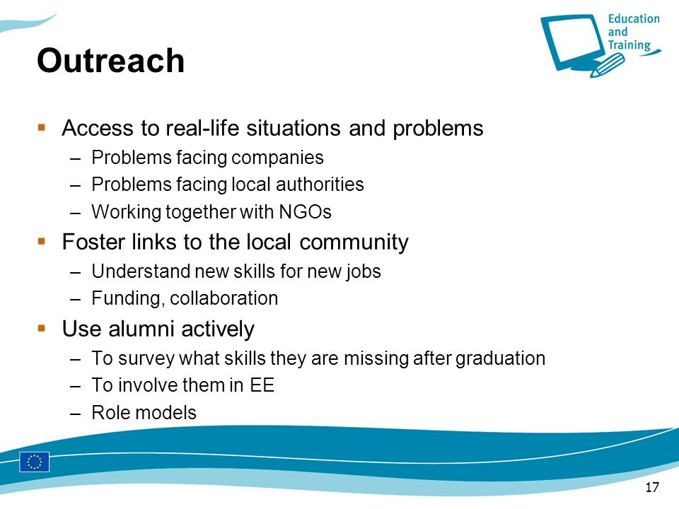 Outreach Access to real-life situations and problems