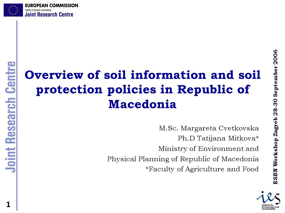Overview of soil information and soil protection policies in Republic of Macedonia