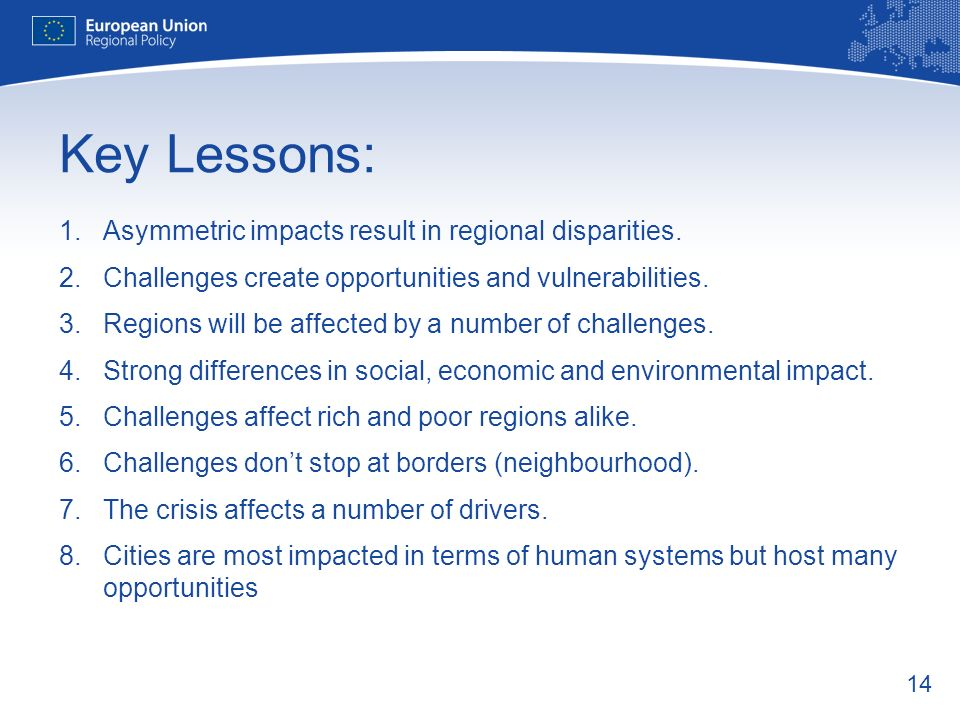 Key Lessons: Asymmetric impacts result in regional disparities.