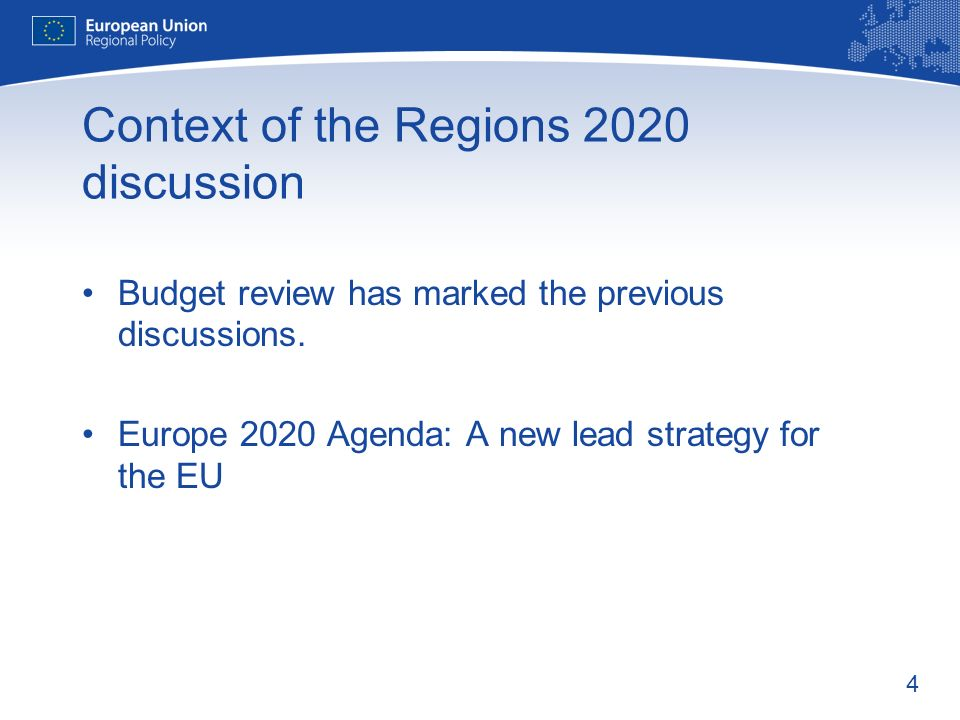 Context of the Regions 2020 discussion