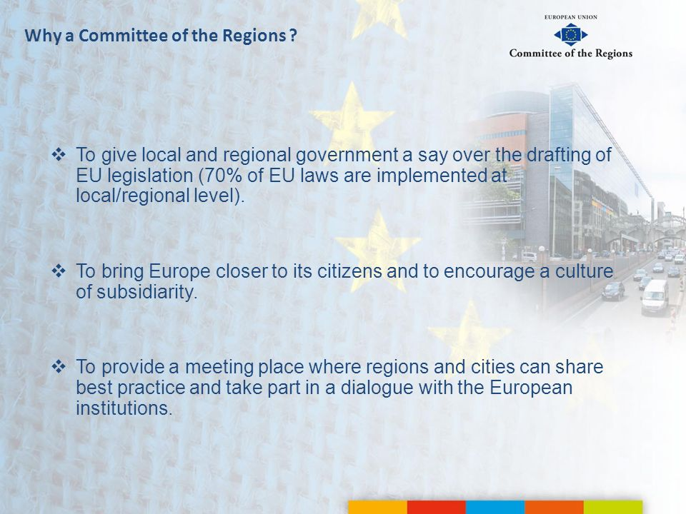 Why a Committee of the Regions
