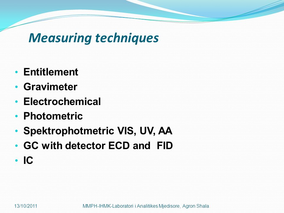 Measuring techniques Entitlement Gravimeter Electrochemical