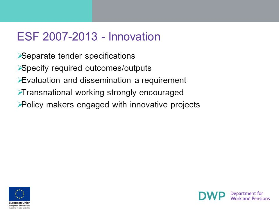 ESF 2007-2013 - Innovation Separate tender specifications