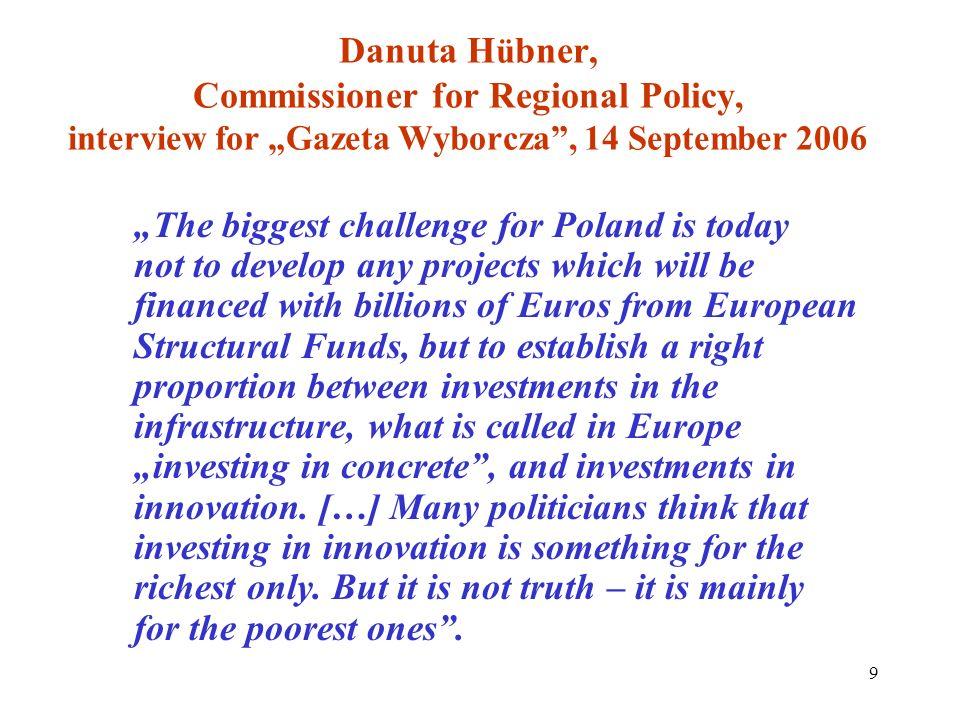 "Danuta Hübner, Commissioner for Regional Policy, interview for ""Gazeta Wyborcza , 14 September 2006"