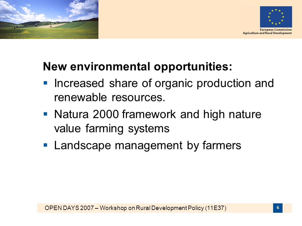 New environmental opportunities: