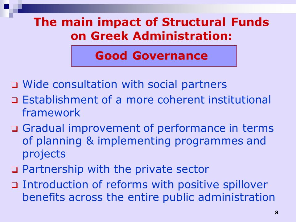 The main impact of Structural Funds on Greek Administration: