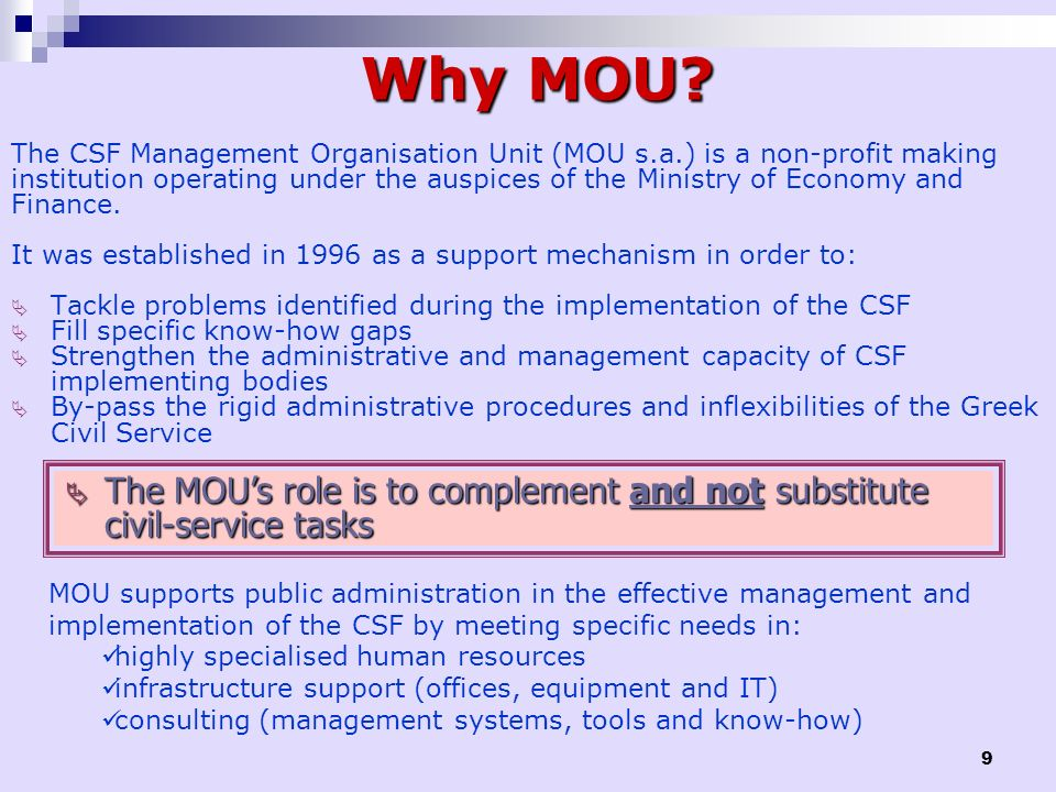 Why MOU The CSF Management Organisation Unit (MOU s.a.) is a non-profit making.