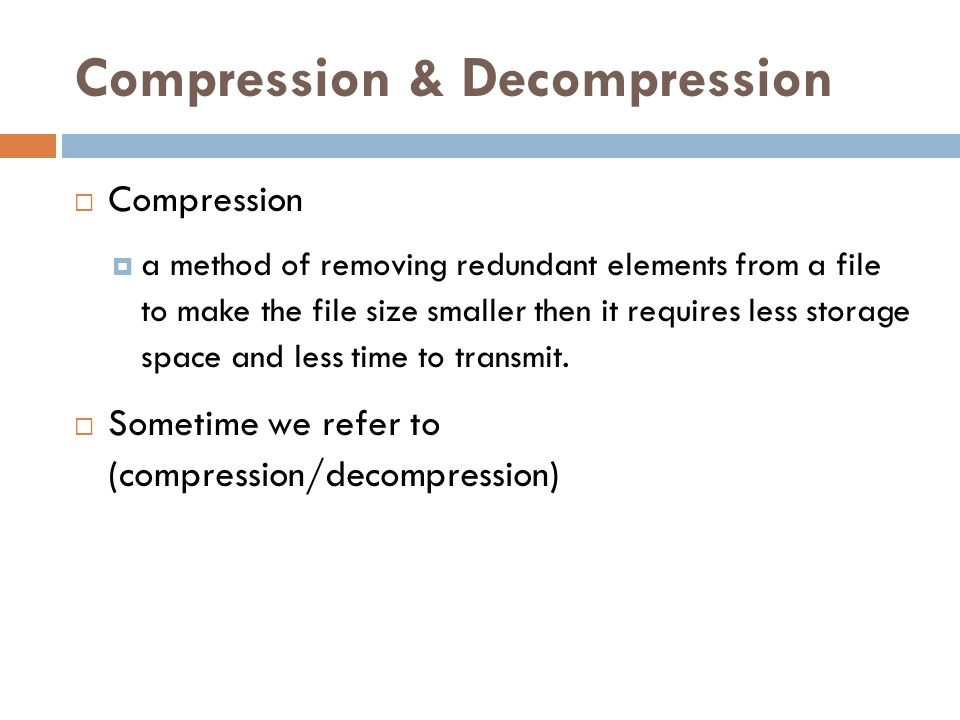 compression and decompression in multimedia Data compression has important application in the areas of data transmission and data storage many data processing applications require storage of large volumes of data, and the number of such applications is constantly increasing as the use of computers extends to new disciplines.