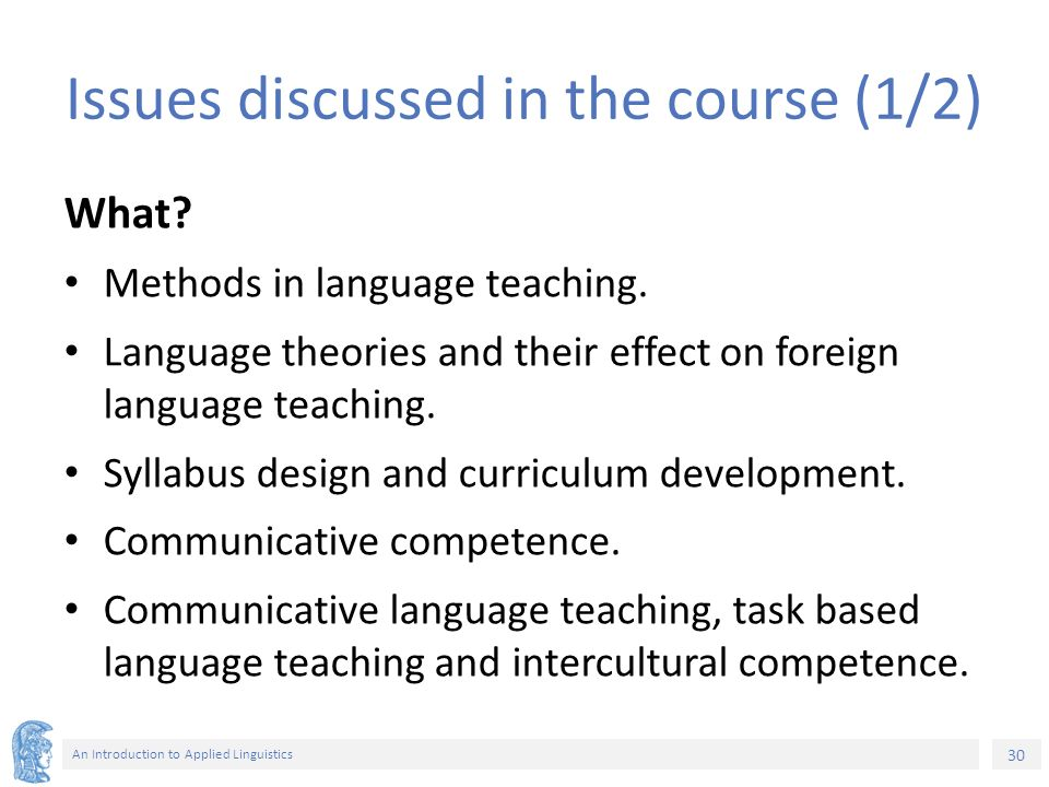 the issues in the process of foreign language teaching and learning Current issues in english language teaching and learning vii part iv: research on learner language chapter twelve s-assimilation in english and italian: implications for foreign language learning and teaching nicole bosisio  current issues in english language teaching and learning teaching and learning and  mario cal and francisco javier.