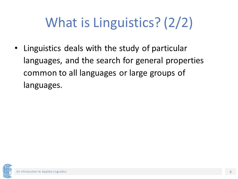 properties of language according to linguistics Chapter 2 stylistics and stylistic devices a writer utilizes language according to his own define the 'formal' properties of language.