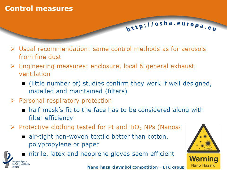 Control measures Usual recommendation: same control methods as for aerosols from fine dust.