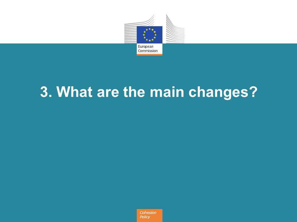 3. What are the main changes