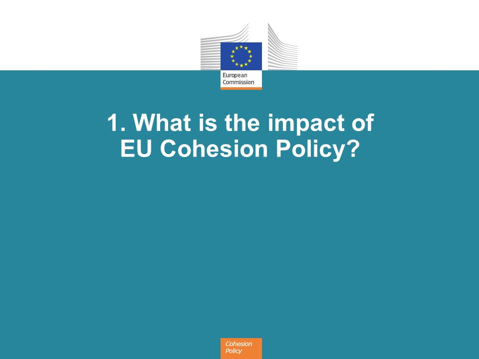 1. What is the impact of EU Cohesion Policy