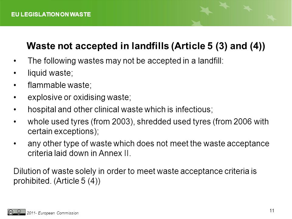 Waste not accepted in landfills (Article 5 (3) and (4))