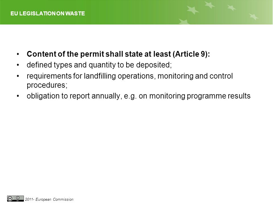 Content of the permit shall state at least (Article 9):