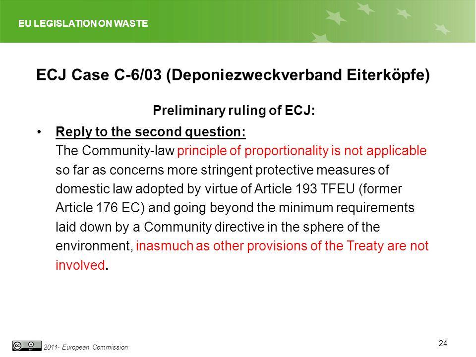 ECJ Case C-6/03 (Deponiezweckverband Eiterköpfe)