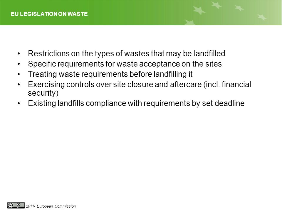 Restrictions on the types of wastes that may be landfilled