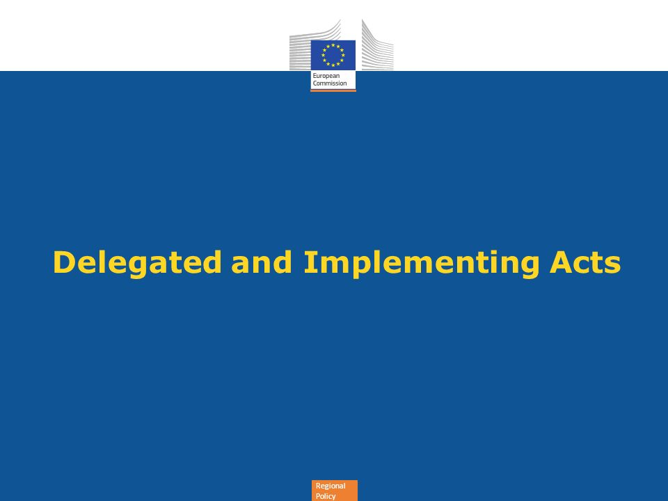 Delegated and Implementing Acts