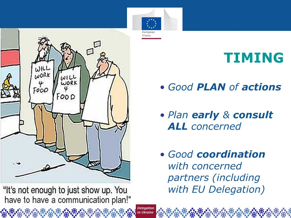 TIMING Good PLAN of actions Plan early & consult ALL concerned