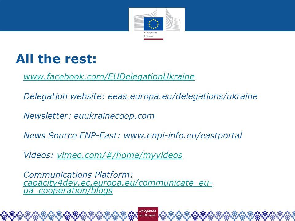 All the rest: www.facebook.com/EUDelegationUkraine