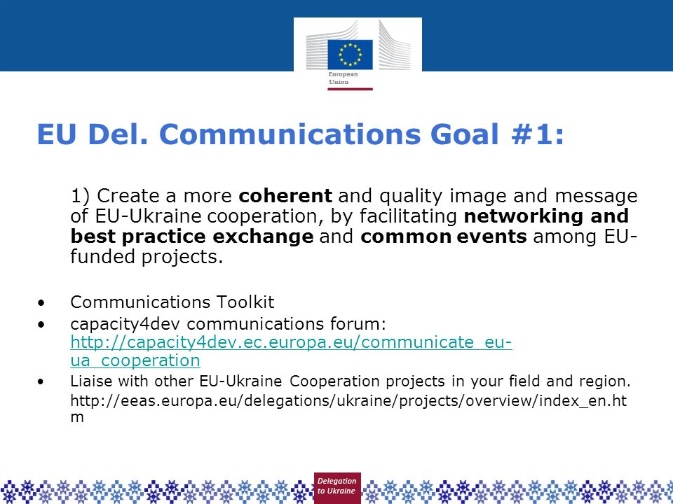 EU Del. Communications Goal #1: