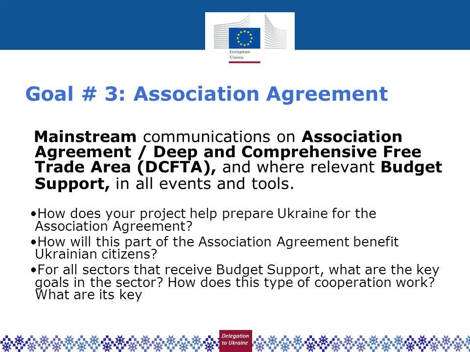 Goal # 3: Association Agreement