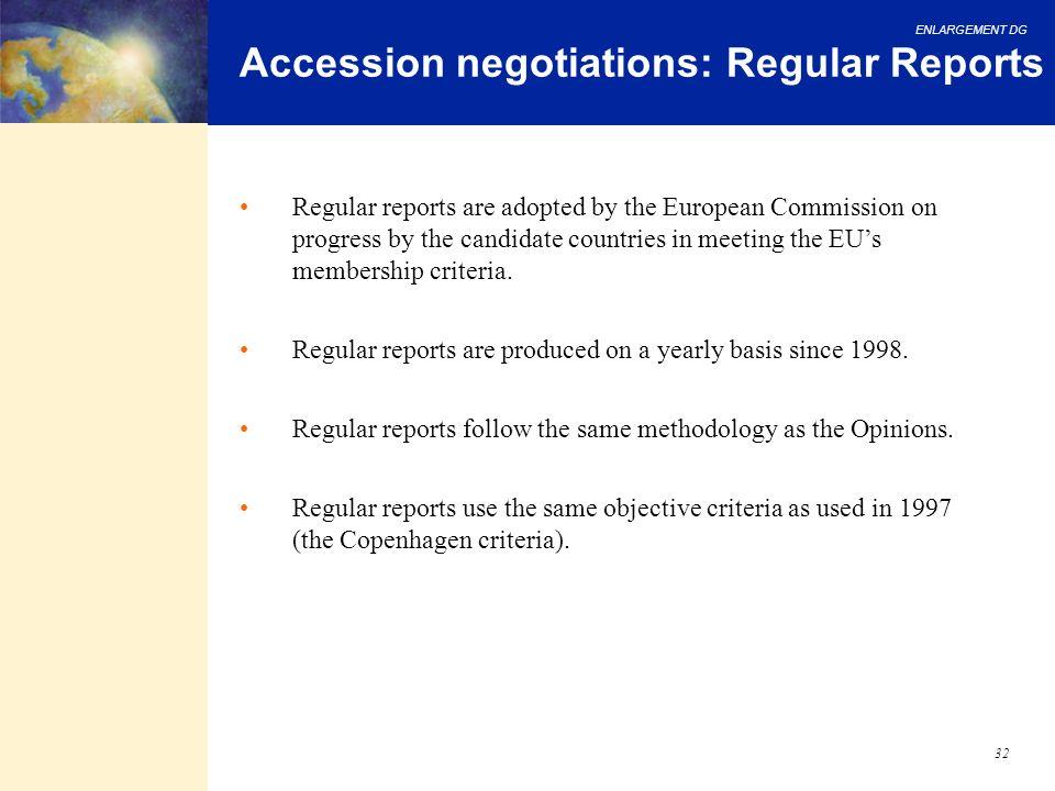 Accession negotiations: Regular Reports