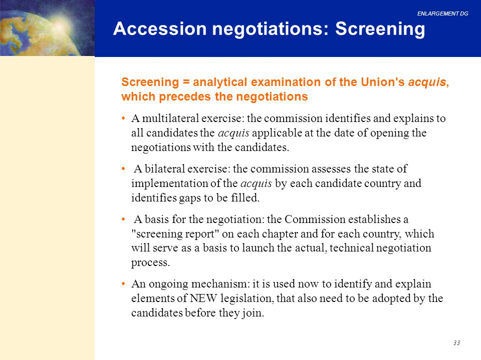 Accession negotiations: Screening