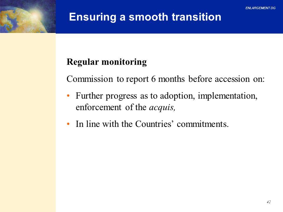 Ensuring a smooth transition