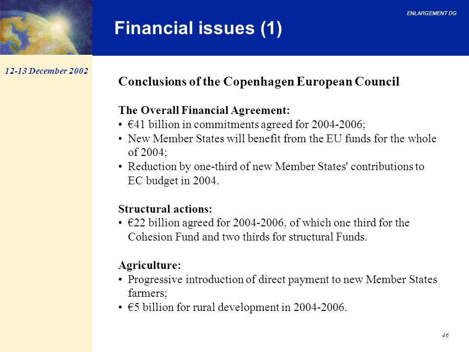 Financial issues (1) Conclusions of the Copenhagen European Council