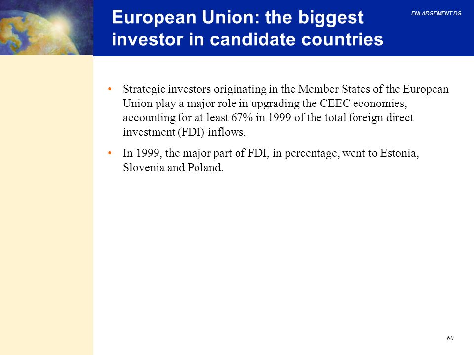 European Union: the biggest investor in candidate countries