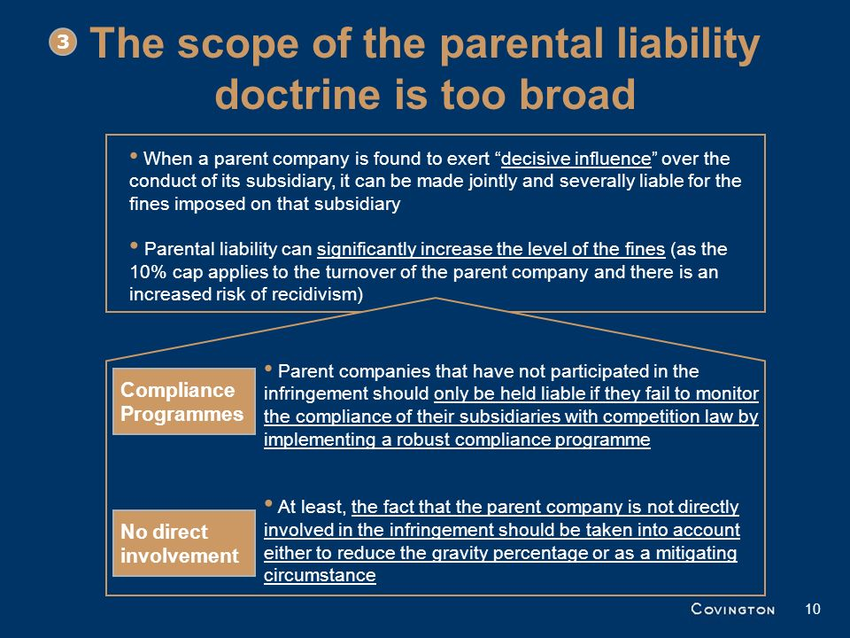 The scope of the parental liability doctrine is too broad