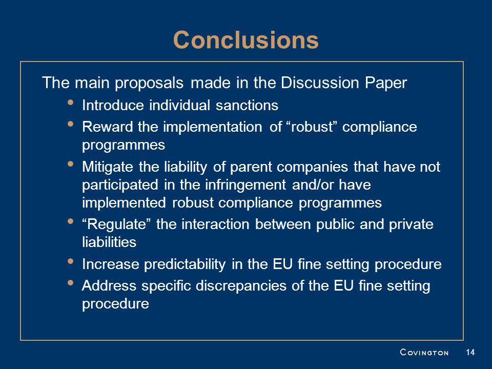 Conclusions The main proposals made in the Discussion Paper