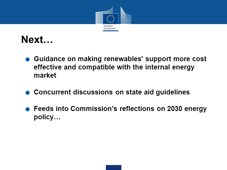 Next… Guidance on making renewables support more cost effective and compatible with the internal energy market.