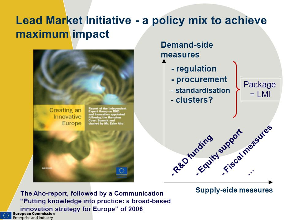 Lead Market Initiative - a policy mix to achieve maximum impact