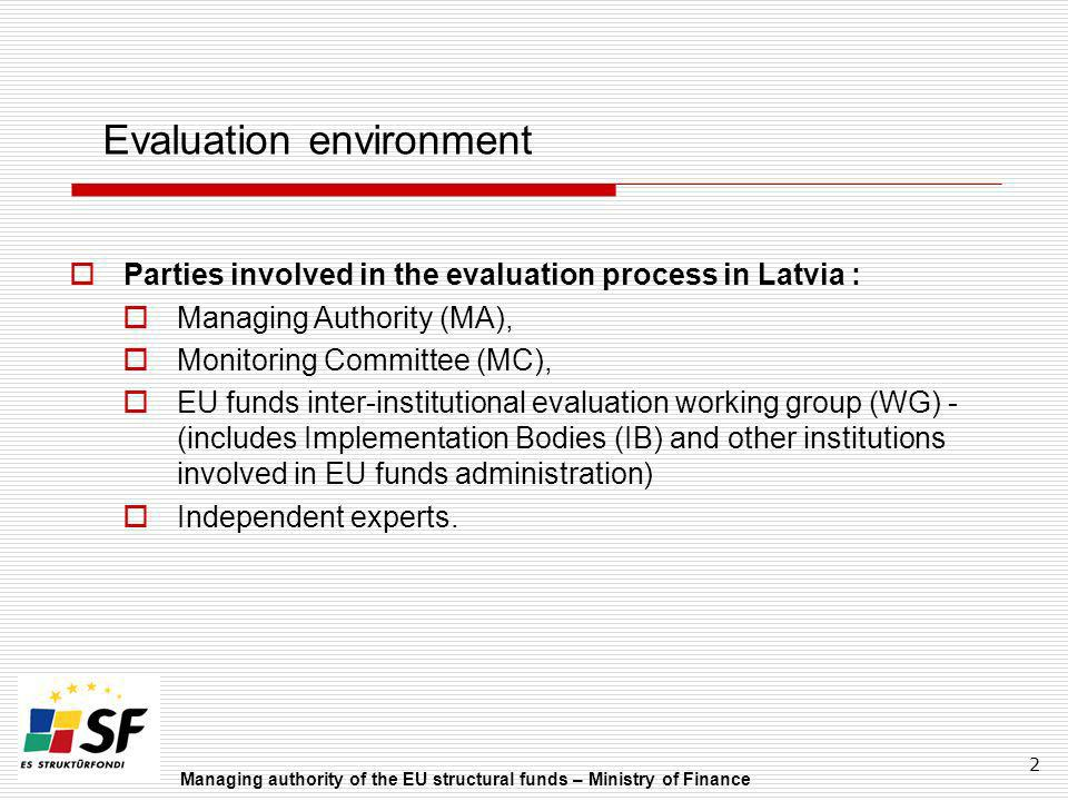 Evaluation environment