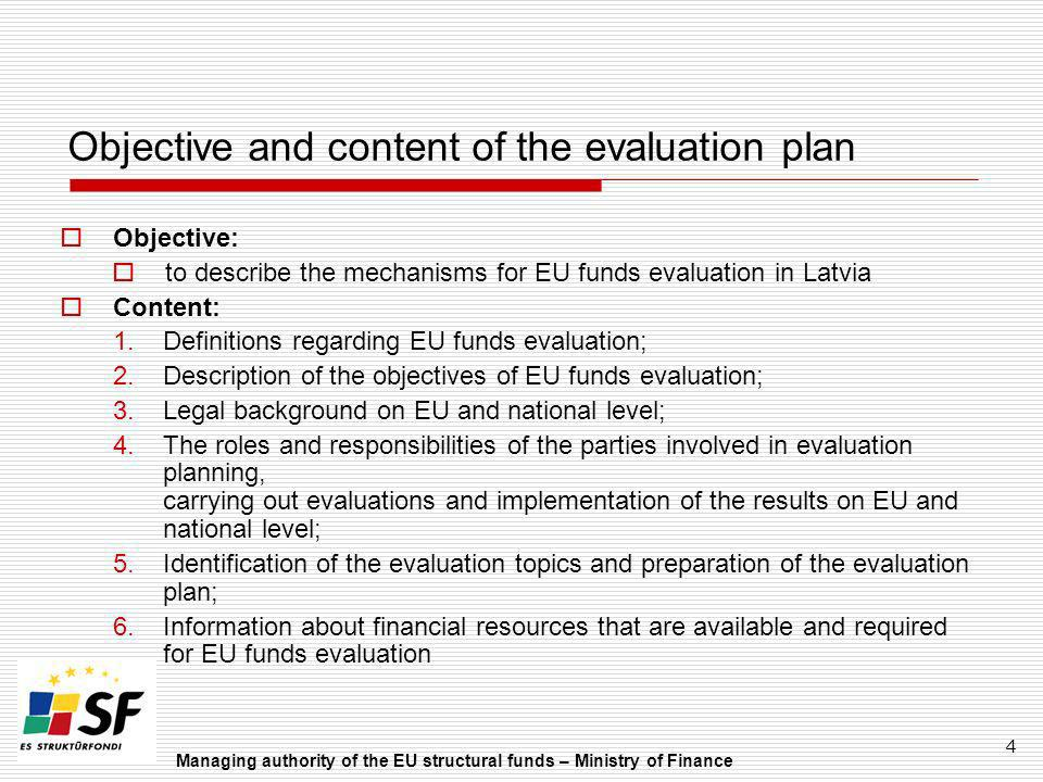 Objective and content of the evaluation plan