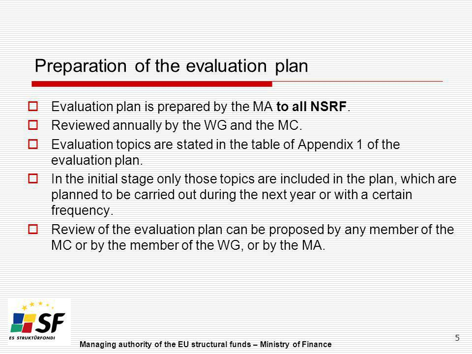Preparation of the evaluation plan