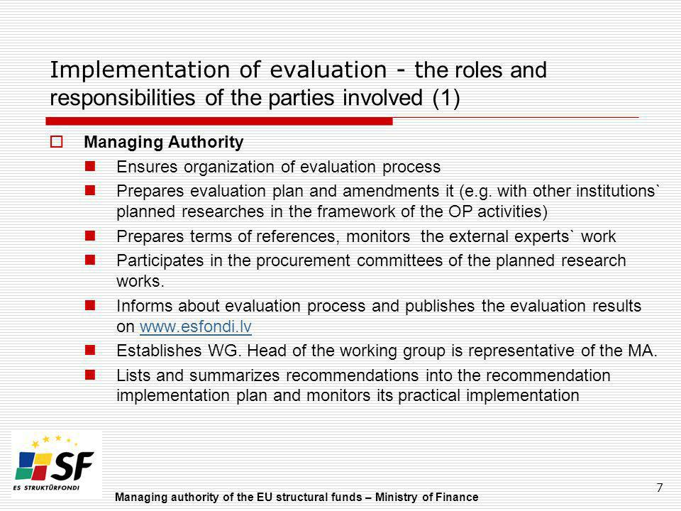 Implementation of evaluation - the roles and responsibilities of the parties involved (1)