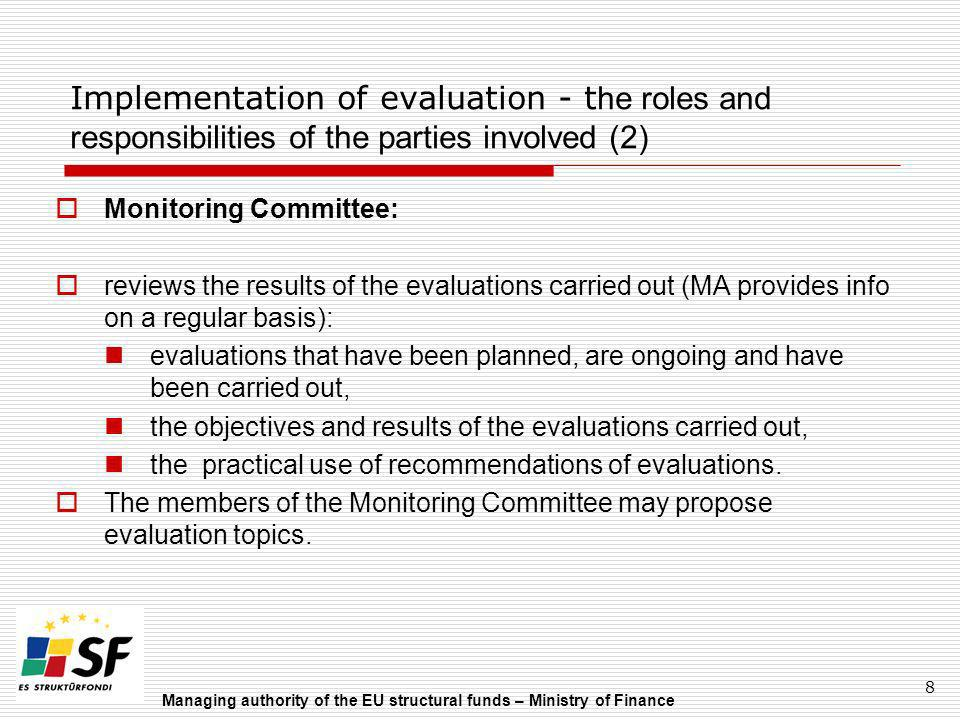 Implementation of evaluation - the roles and responsibilities of the parties involved (2)