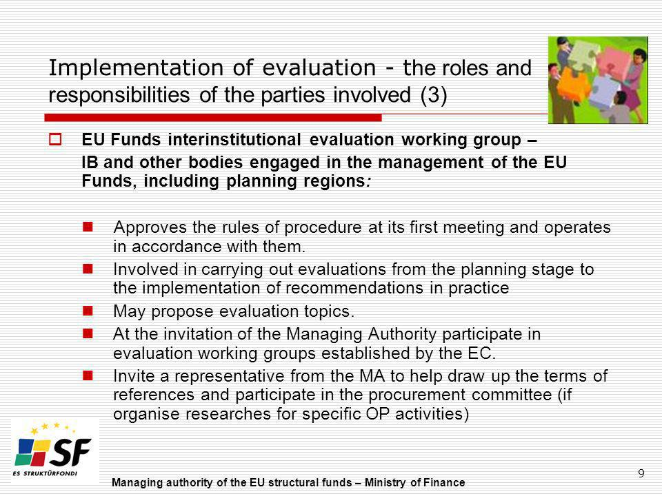 Implementation of evaluation - the roles and responsibilities of the parties involved (3)
