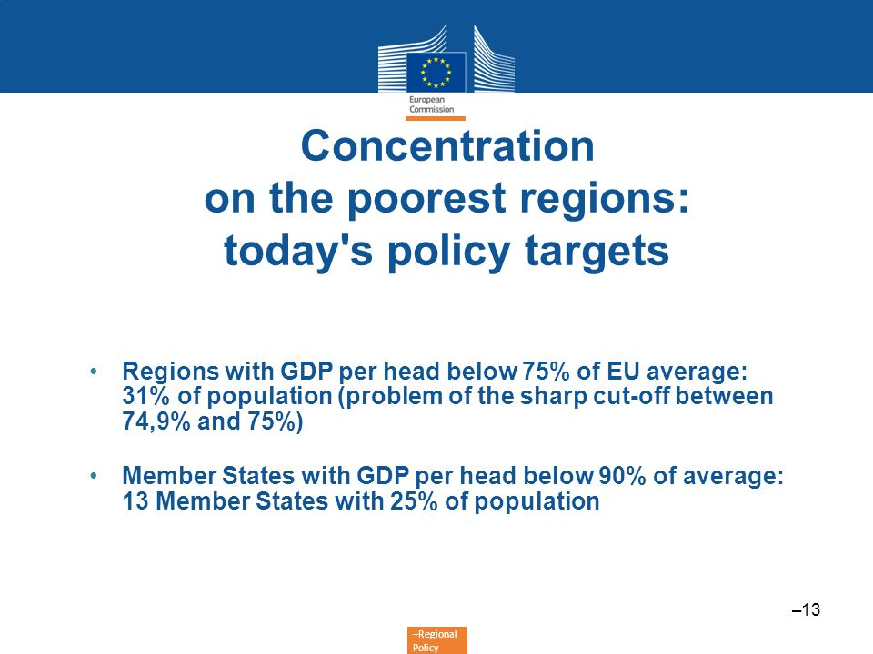 Concentration on the poorest regions: today s policy targets