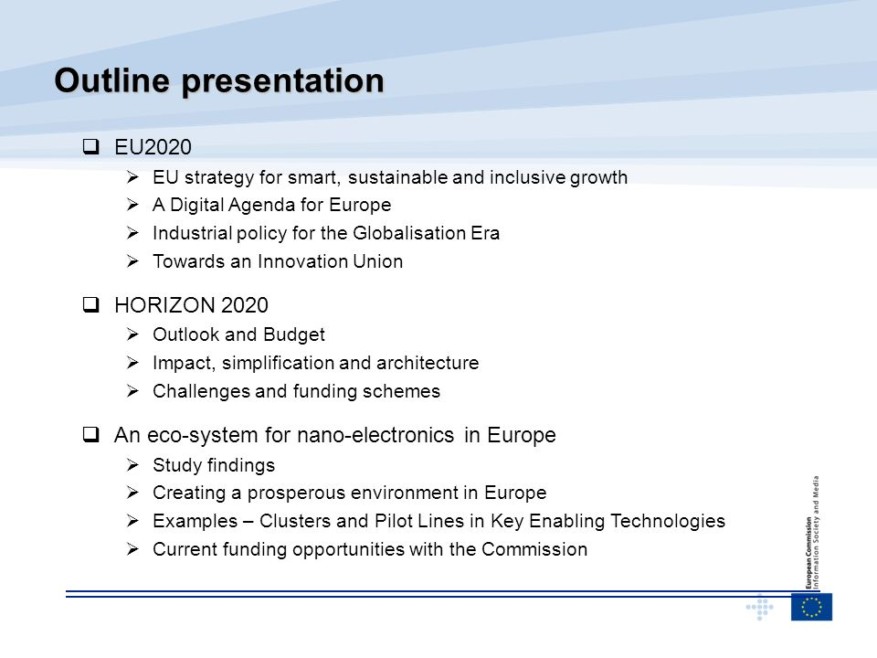 Outline presentation EU2020 HORIZON 2020