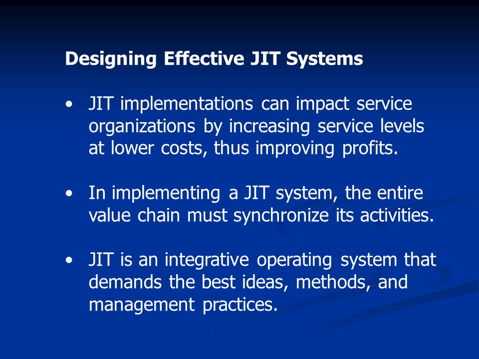 jit systems In the tps (toyota production system), a unique production control method  called the kanban system plays an integral role the kanban system has also  been.