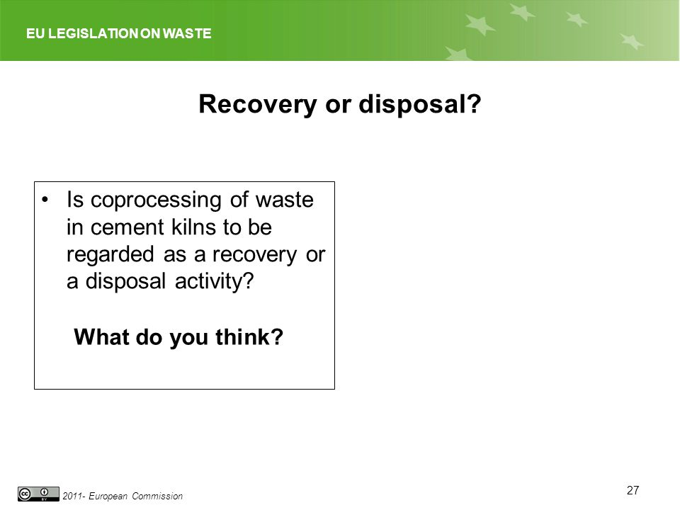 Recovery or disposal Is coprocessing of waste in cement kilns to be regarded as a recovery or a disposal activity